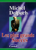 Delpech Michel Les Plus Grands Succes Piano Vocal Guitar Book