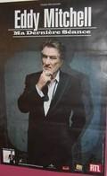 Eddy Mitchell - Ma Dernière Séance - 80X120 Cm Affiche / Poster
