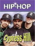 Cypress Hill (Hip Hop Series 2) (Hip-hop (Part 2) Series) by MaryJo Lemmens (2007-09-01)